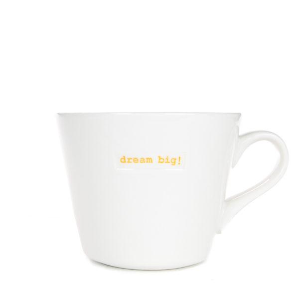 Standard Bucket Mug 350ml - dream big!